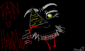 sketch #91903 'Pain is hilarious!'-bill cipher
