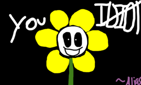 sketch #92312 YOU IDIOT -Flowey-undertale- ~Alias