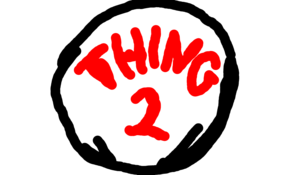 sketch #93829 if you and you friend are going to be thing 1 and thing 2 this is the perfect logo.